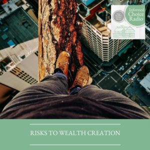 ICR010: Risks to wealth creation
