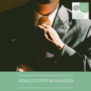 ICR026: Female fund managers, bad financial decisions & wearing suits