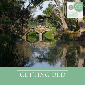 ICR035: What's so bad about getting old?