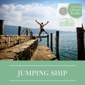 ICR244: Jumping ship; why, when & how to make financial changes in life