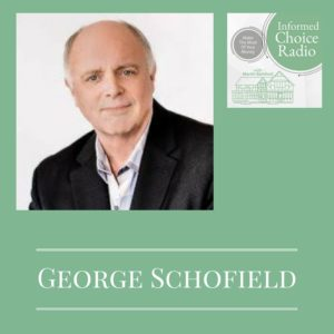 ICR246: George Schofield, Planning for Retirement When the Old Rules No Longer Apply
