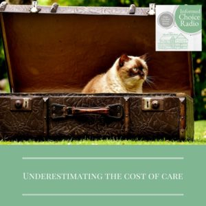 Underestimating the cost of care