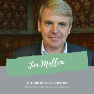 ICR310: Jim Mellon, Juvenescence, Investing in the Age of Longevity