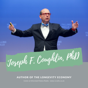 Joseph F. Coughlin, PhD, author of The Longevity Economy