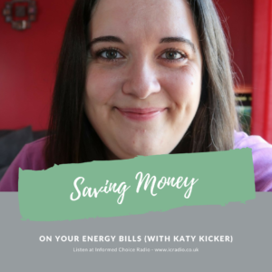 ICR303: Saving money on your energy bills (with Katy Kicker)
