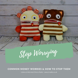 ICR299: Stop worrying about money