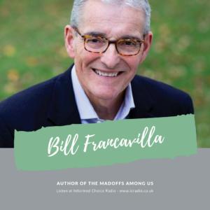 Bill Francavilla, The Madoffs Among Us