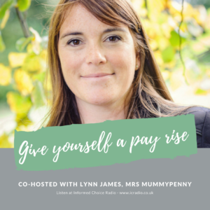 ICR307: Give yourself a pay rise (with co-host Lynn James)