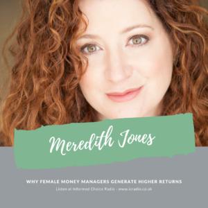 Meredith Jones, Why Female Money Managers Generate Higher Returns