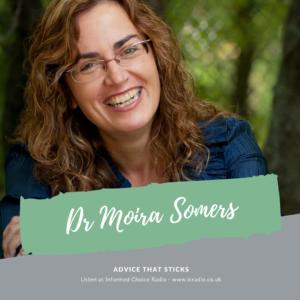 Dr Moira Somers, Advice That Sticks