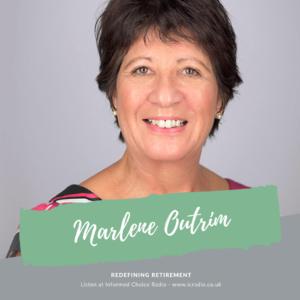 Marlene Outrim, Redefining Retirement