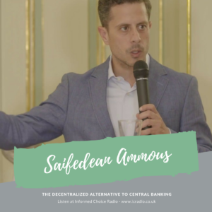 The Decentralized Alternative to Central Banking, with Saifedean Ammous