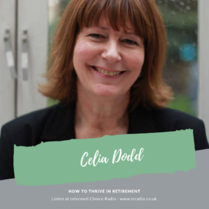 How to thrive in retirement, with Celia Dodd