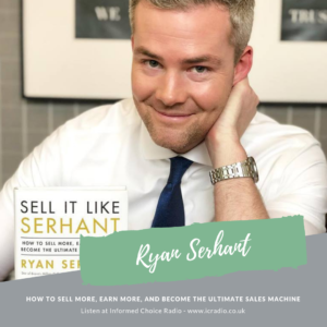 How to Sell More, Earn More, and Become the Ultimate Sales Machine, with Ryan Serhant