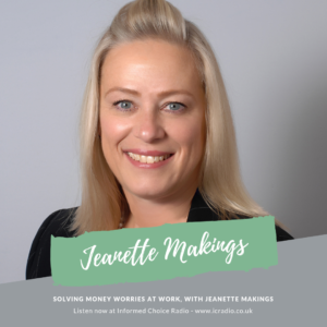 Solving money worries at work, with Jeanette Makings