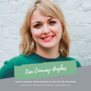 How to manage your finances to get the life you want, with Lisa Conway-Hughes