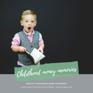 Earliest childhood money memories