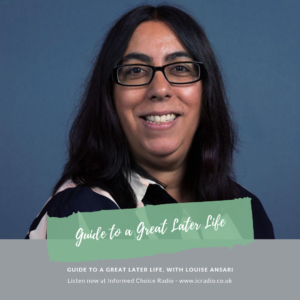 Guide to a Great Later Life, with Louise Ansari