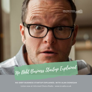 No debt business startup explained, with Alan Donegan