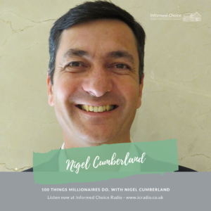 100 things millionaires do, with nigel cumberland
