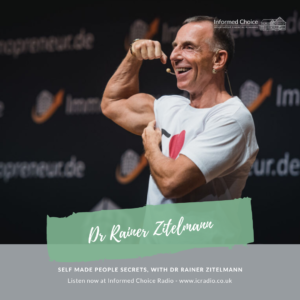 Self Made People Secrets, with Dr Rainer Zitelmann