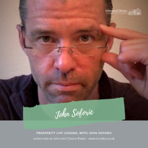 Prosperity Life Lessons, with John Soforic