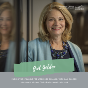 Ending the Struggle for Work-Life Balance, with Gail Golden