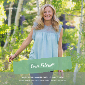 Mindful Millionaire, with Leisa Peterson