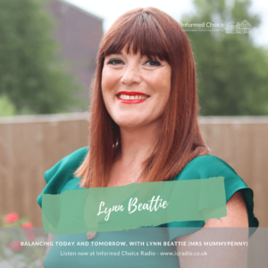 Balancing today and tomorrow, with Lynn Beattie (Mrs MummyPenny)