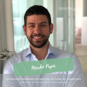 An Investment Framework for Predicting the Future, with Marko Papic