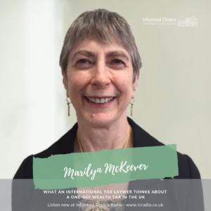 What an international tax laywer thinks about a one-off wealth tax in the UK, with Marilyn McKeever