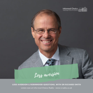 Loss aversion & Robinhood questions, with Dr Richard Smith