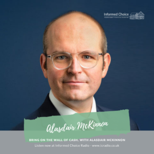 Bring on the Wall of Cash, with Alasdair McKinnon