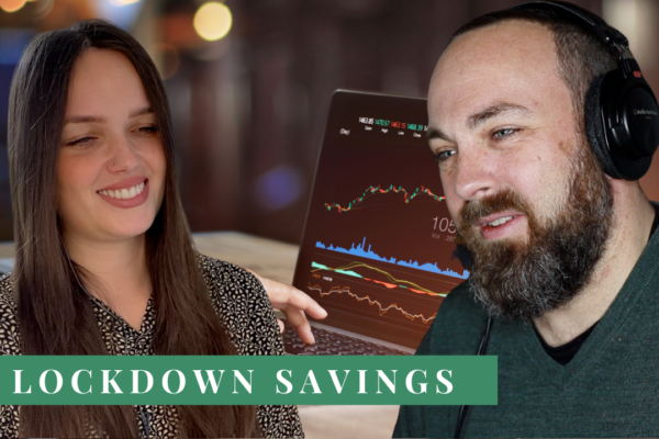 Investing lockdown savings (Talking Money #16 from Informed Choice Radio)
