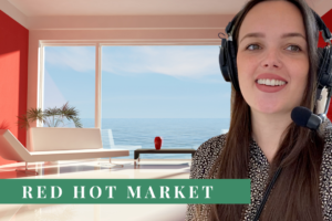Red hot property market (Talking Money #17 from Informed Choice Radio)