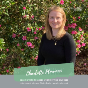 Dealing with finances when getting divorced, with Charlotte Plowman